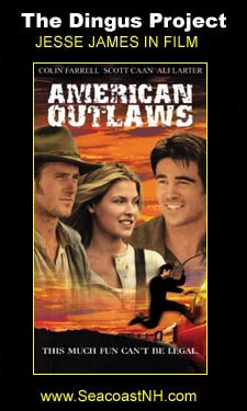 American Outlaws (2001) on the Dingus Project