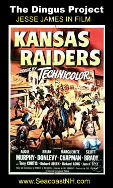 Kansas Raiders (1950) on the Dingus Project