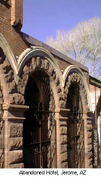 Abandoned Hotel in Jerome, Arizona/ SeacoastNH.com