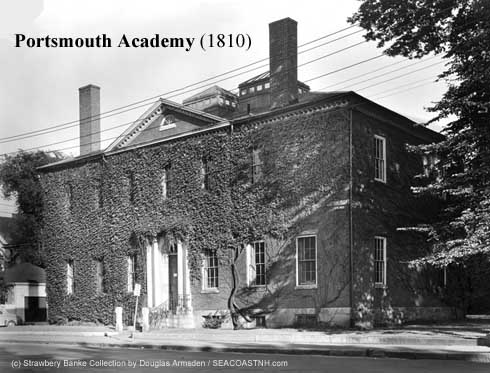 1810 Portsmouth Academy building was designed by Joseph Nutter, Not Charles Bulfinch/ Courtesy Strawbery Banke Collection on SeacoastNH.com, photo by Doug armsden