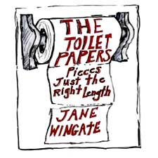 The Toilet Papers by Jane Wingate