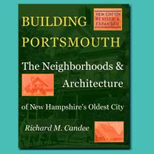 Building Portsmouth by Richard Candee/ SeacoastNH.com