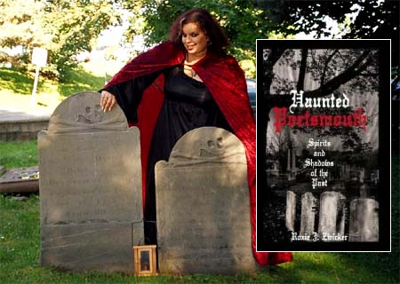 Roxie Zwicker author of Haunted Portsmouth by the History Press