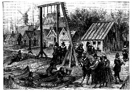 The gallows were often part of towns from the early days