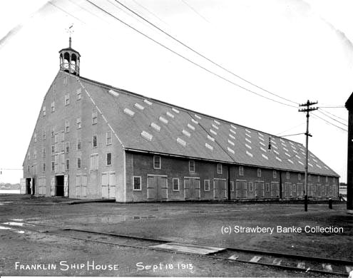 Franklin Shiphouse at Portsmouth Naval Shipyard (c) Strawbery Banke Archive