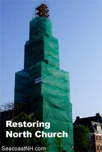 Multimillion dollar restoration of North Church steeple, Portsmouth, NH. SeacoastNH.com