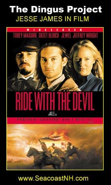 Ride with the Devil 1999 on the Dingus Project