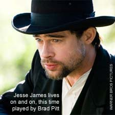 Brad PItt the latest in a long line of actors to play Jesse James on the Dingus Project