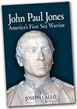 John Paul Jones, AMerica's First Sea Warrior