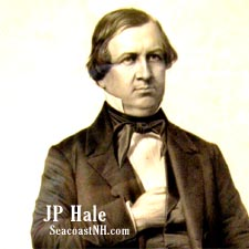 JP Hale, First Abolitionist Senator